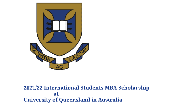 2021/22 International Students MBA Scholarship at University of Queensland in Australia