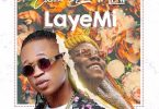 Codest Boi – Laye Mi Ft. Teni