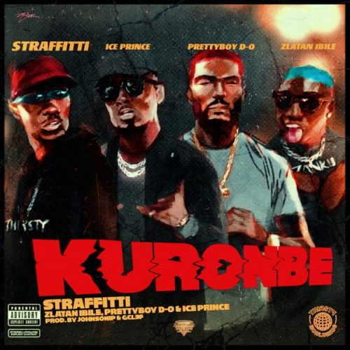 Straffitti – Kuronbe ft. Zlatan, Prettyboy D-O, Ice Prince