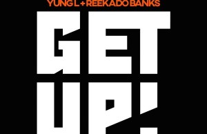 Yung L Get Up