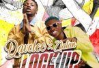 DavoLee ft Zlatan Ibile Lock Up Mp3 Download