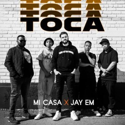 Mi Casa ft. Jay Em - Toca Mp3 Audio Download