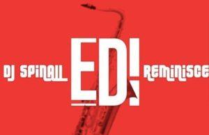 DJ Spinall x Reminisce Edi MP3 Download