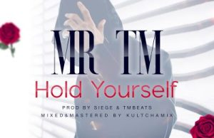 MR TM Hold Yourself
