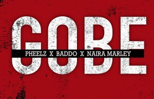 Pheelz Gobe Mp3 Download