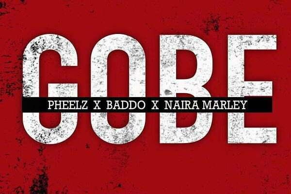Pheelz Gobe Mp3 Download
