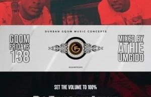 DJ Athie GqomFridays Mix Vol.138 Mp3 Download