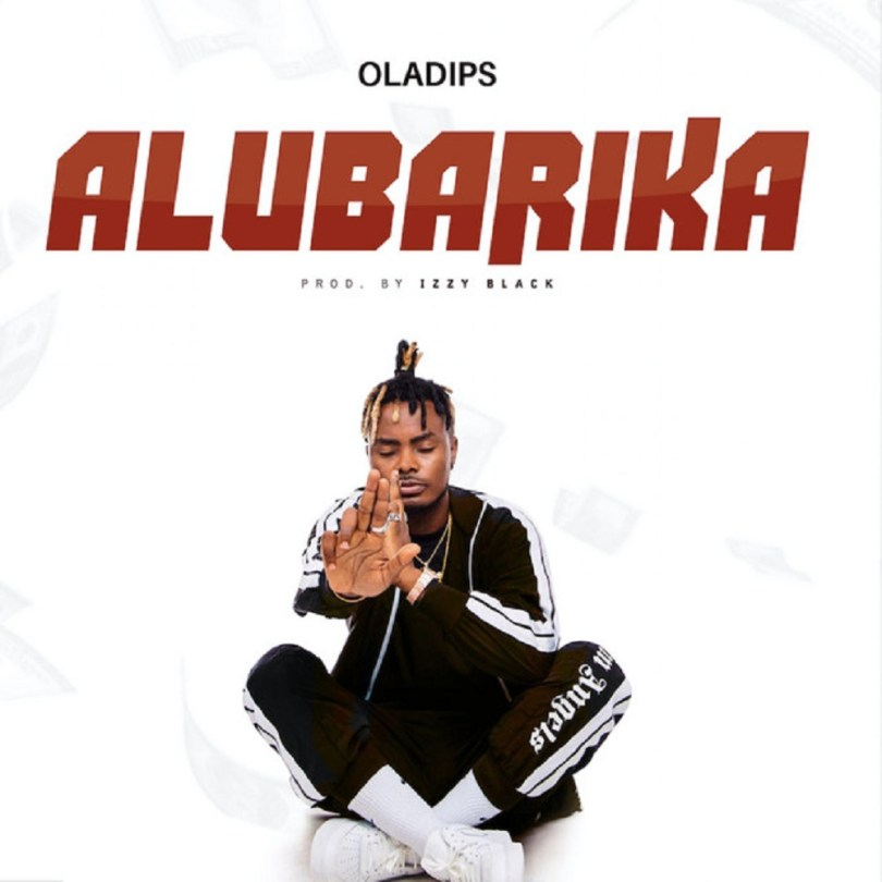 Download Oladips Alubarika Mp3