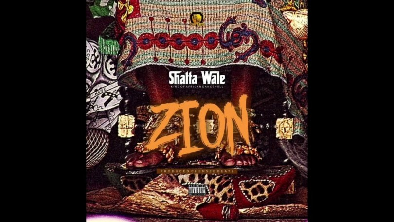 Shatta Wale - Zion (Prod. by Chensee Beatz) Mp3 Audio Download
