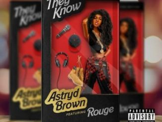 Astryd Brown They Know Mp3 Download