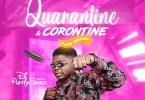 DJ Plenty Songz Quarantine & Corontine