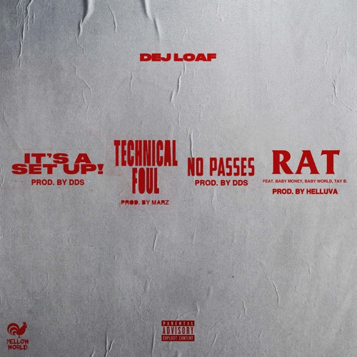 DeJ Loaf - It's A Set Up EP