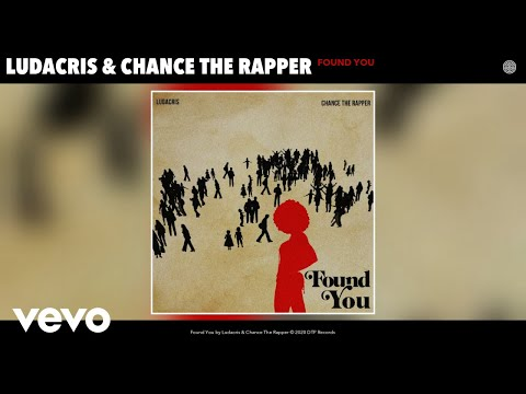 Ludacris & Chance The Rapper Found You Download