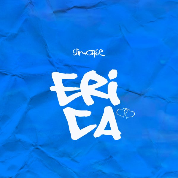 Slimcase Erica Mp3 Download