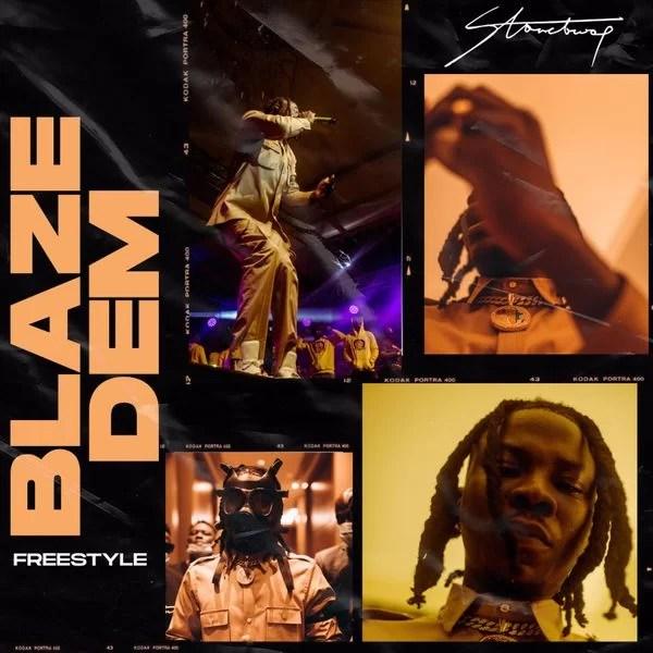 Stonebwoy Blaze Dem (Freestyle) MP3