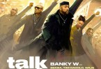 Banky W Talk and Do Download