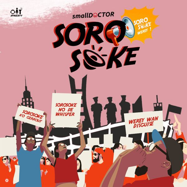 Small Doctor Soro Soke Mp3 Download