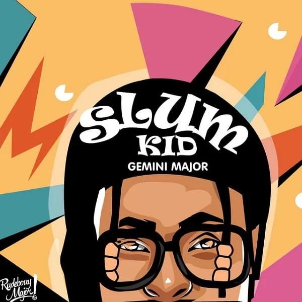 Gemini Major Slum Kid EP