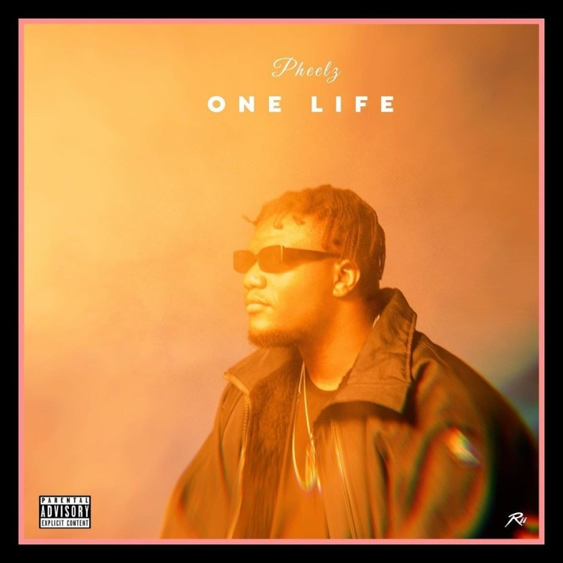 One Life by Pheelz