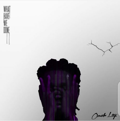 Omah Lay – What Have We Done (EP)