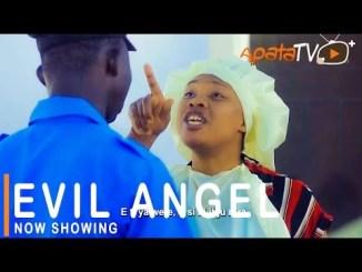 Evil Angel Latest Yoruba Movie