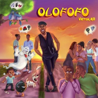 Victor AD Olofofo Mp3 Download