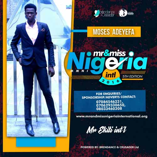 Adeyefa Moses, Finalists, Mr And Miss Nigeria International Pageant 2016