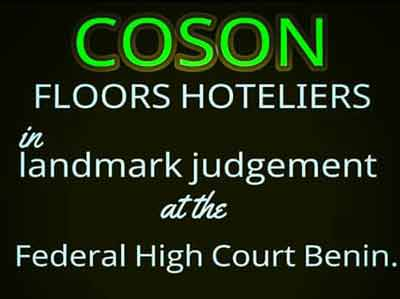 COSON Floors Hoteliers In Landmark judgment at Federal High Court