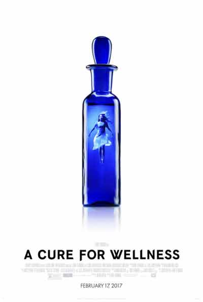 Psychological thriller: A Cure for Wellness, see trailer