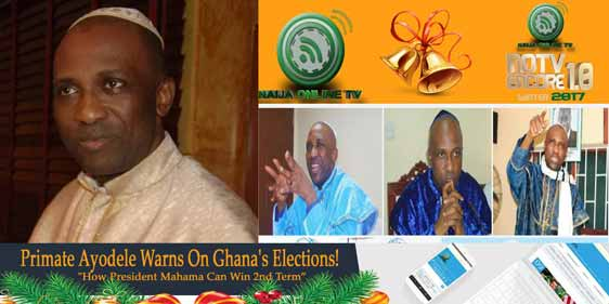 Primate Ayodele Warns On Ghana's Elections