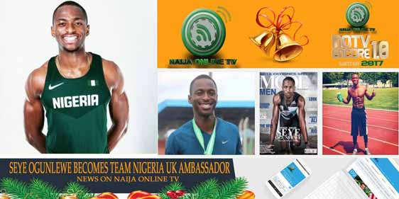 SEYE OGUNLEWE BECOMES TEAM NIGERIA UK AMBASSADOR