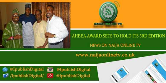 AHBEA AWARD SETS TO HOLD ITS 3RD EDITION