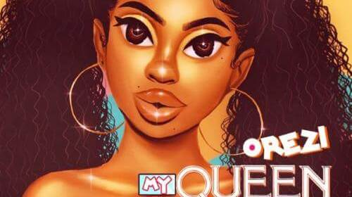 Download Music Orezi – My Queen