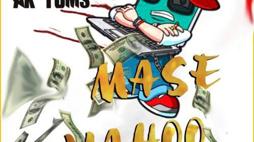 Ak Toms – Mase Yahoo Mp3 Download