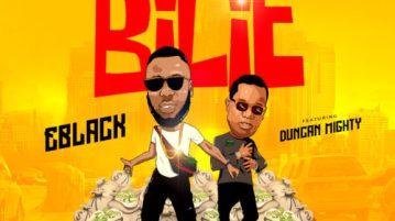 """DOWNLOAD mp3: EBlack – """"Bilie"""" ft Duncan Mighty"""