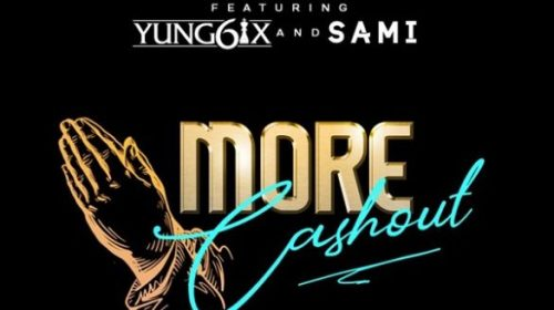 "DOWNLOAD: Erigga – ""More Cash Out"" ft. Yung6ix, Sami"