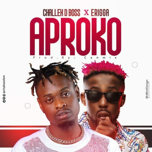 "DOWNLOAD AUDIO: Challex D Boss – ""Aproko Remix"" ft. Erigga"