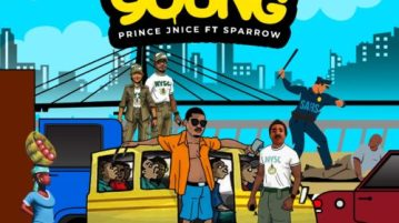 """DOWNLOAD Mp3: Prince J Nice – """"Too Young"""" ft. Sparrow"""