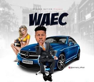 DOWNLOAD MP3: Mario Waec