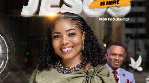 DOWNLOAD Mp3: Laura Ozere – Jesus is Here (Feat. Wisdom K)