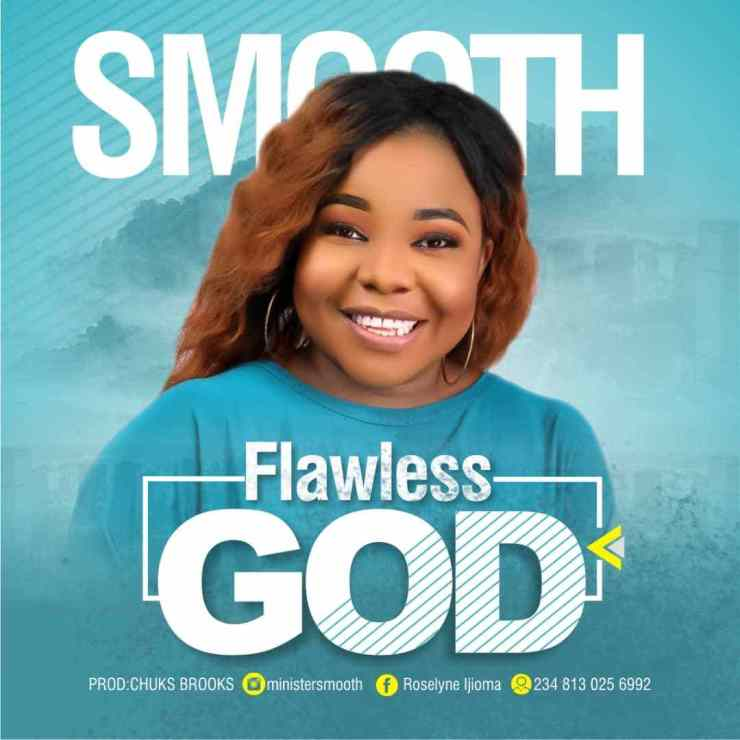 DOWNLOAD mp3: Minister Smooth – Flawless God