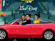 "DOWNLOAD MP3: Skopie Alweda – ""Like Dat"" f. Au-Pro"
