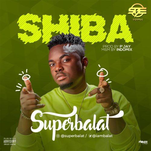 "Music: SuperBalat – ""Shiba"" 1"