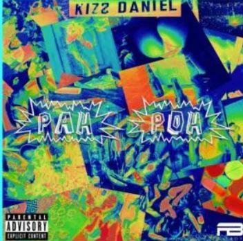 DOWNLOAD mp3: Kizz Daniel – Pah Poh