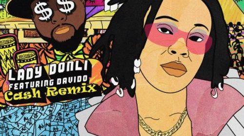 DOWNLOAD: Lady Donli – Cash (Remix) ft. Davido