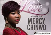 DOWNLOAD MP3: Mercy Chinwo - Excess love
