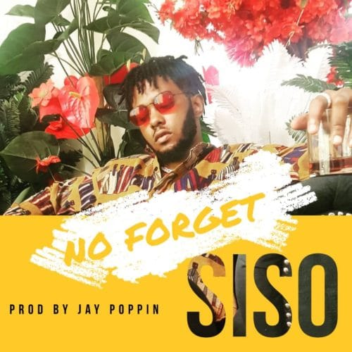 "[Video] Siso – ""No Forget"" (Dir. By aL Yhusuff)"