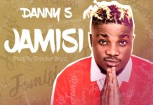 DOWNLOAD MP3: Danny S – Jamisi