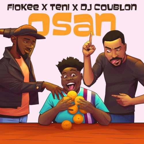 DOWNLOAD MP3: Osan – Teni x Fiokee x DJ Coublon