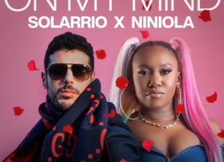 DOWNLOAD MP3: Solarrio x Niniola – On My Mind